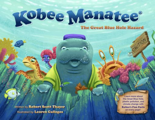 Kobee Manatee® : The Great Blue Hole Hazard