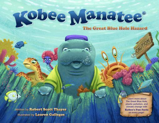 Kobee Manatee® : The Great Blue Hole Hazard